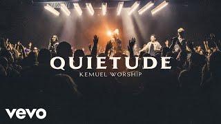 Kemuel - Quietude (Ao Vivo)