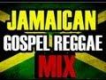 Mantap Gospel Reggae Jamaican Music Mix Soulcure Sound
