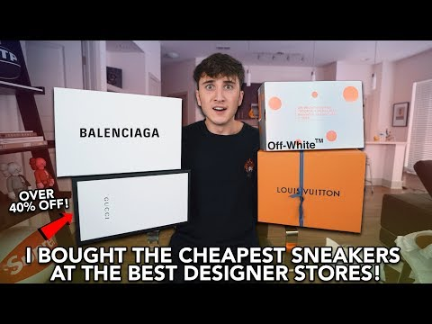 "I Bought The CHEAPEST SNEAKERS From Gucci, ""OFF-WHITE"", Louis Vuitton & Balenciaga!"