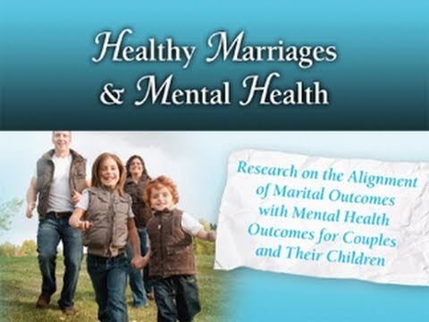 Healthy Marriages and Mental Health