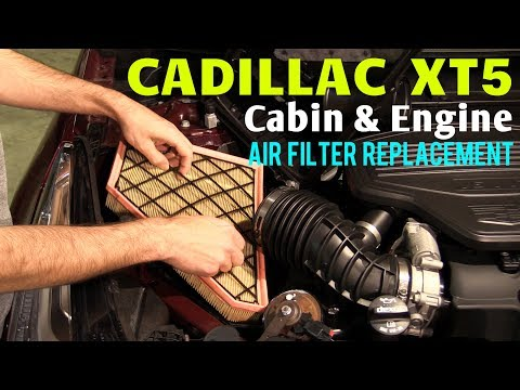 2017-2021 Cadillac XT5 Engine Air Filter & Cabin Filter Replacement Guide