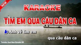 Karaoke Tìm Em Qua Câu Dân Ca - Song Ca - tìm em qua câu dân ca karaoke nhạc sống song ca