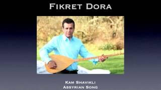 Video Assyrian Song - Kam Shavikli - Fikret Dora download MP3, 3GP, MP4, WEBM, AVI, FLV Desember 2017