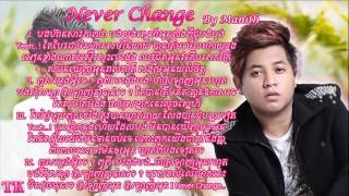 Manith - Never Change With Lyric [Pre Wedding Song Thy Rathanak & Tang Youkeang ]