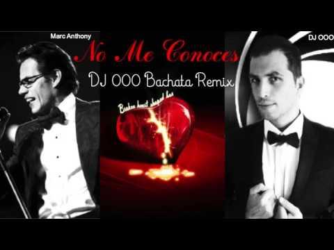 No Me Conoces - Marc Anthony - DJ OOO...