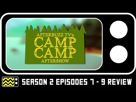 Camp Camp Season 2 Episodes 7 - 9 Review & After Show | AfterBuzz TV