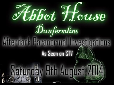 Abbot House Dunfermline Paranormal Investigation