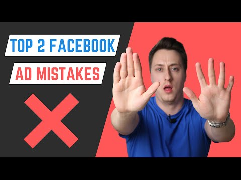2 Most Common Facebook Ad Mistakes in 2020 thumbnail