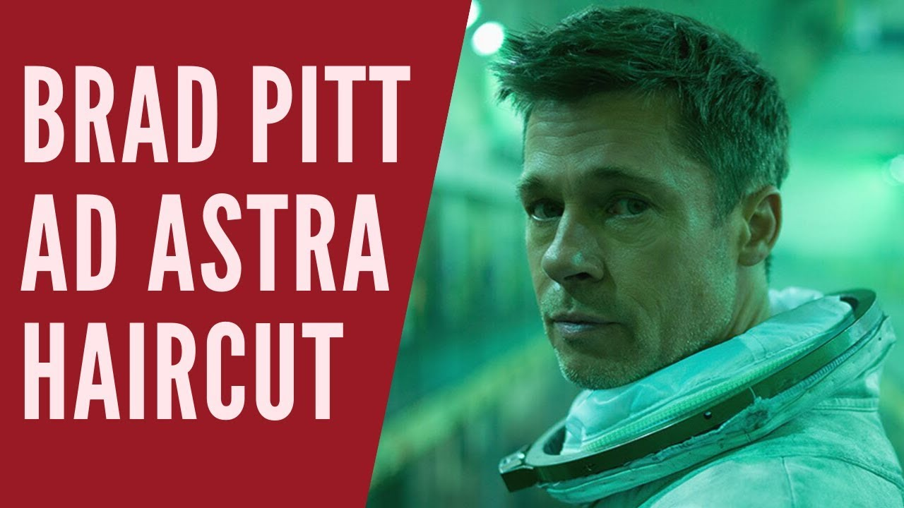 Brad Pitt Ad Astra Haircut Thesalonguy Youtube