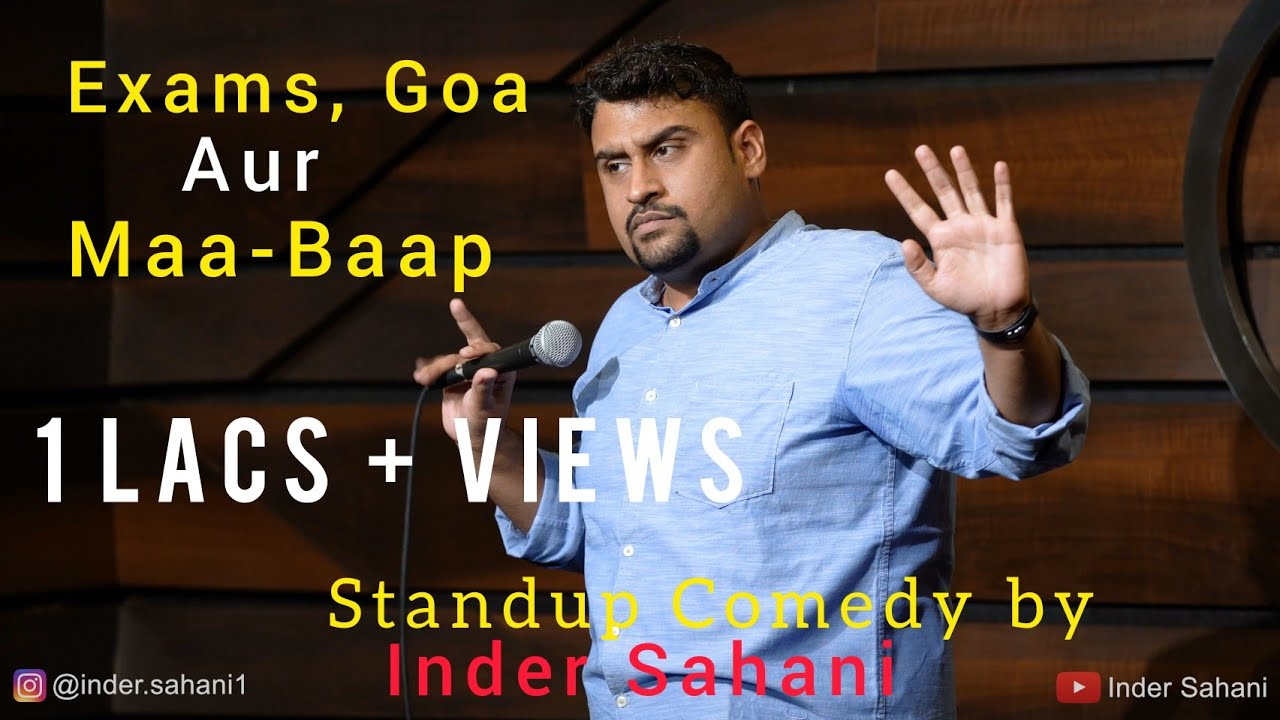 Exams, Goa Aur Maa-Baap| Standup Comedy by Inder Sahani|