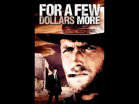 For a Few Dollars More Part 2