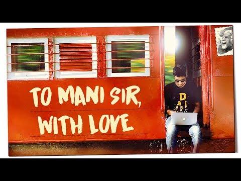 TO MANI SIR, WITH LOVE | Chekka Chivantha Vaanam | Mani Ratnam | Fully