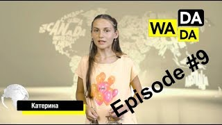 WADADA News for Kids - Episode #9