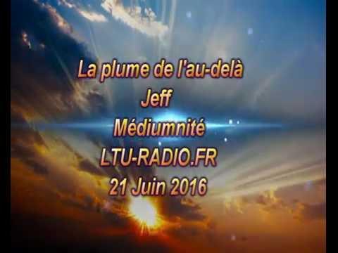 La plume de l'au-delà - Médiumnité publique par jeff - 22 Juin 2016