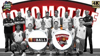 Final Four Uball vs Lokomotief