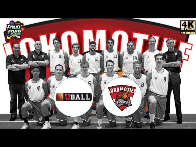 Final Four Uball vs Lokomotief