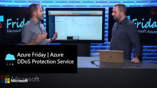 Azure Friday | Azure DDoS Protection Service