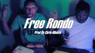 Fredo Santana x RondoN Type Beat ''Free Rondo'' [Prod By Chris-DBeats]