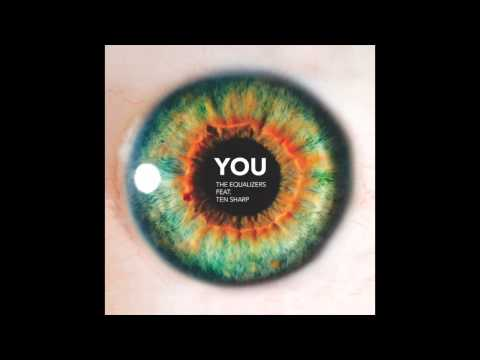 The Equalizers feat. Ten Sharp: You (Original Mix) [The Sound Of Everything]