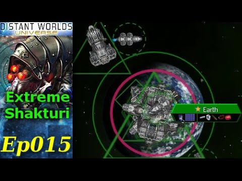 Distant Worlds - Extreme Shakturi - [1/3] Ep015 - 2 Years in the making... ;)