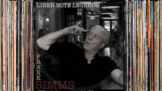 Liner Note Legends #7: Frank Simms [HD]