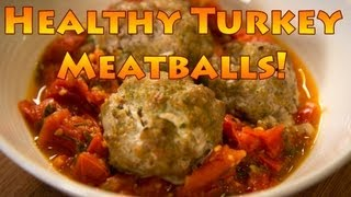 Healthy Turkey Meatball Recipe
