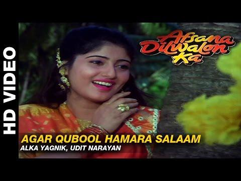 Agar Qubool Hamara Salaam   Afsana Dilwalon Ka  Alka Yagnik, Udit Narayan  Rahul Roy & Juni
