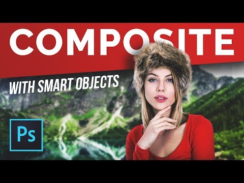 Compositing Made Simple with Smart Objects in Photoshop