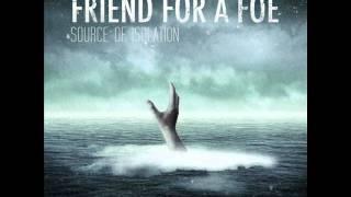 Friend For A Foe - Niacin