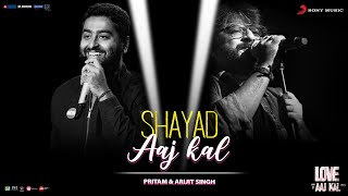 Download Lagu Shayad - Aaj Kal | Full Song Video | Pritam | Arijit Singh mp3