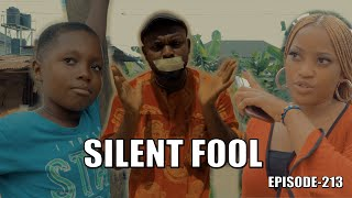 SILENT FOOL episode215 ( PRAIZE VICTOR COMEDY)