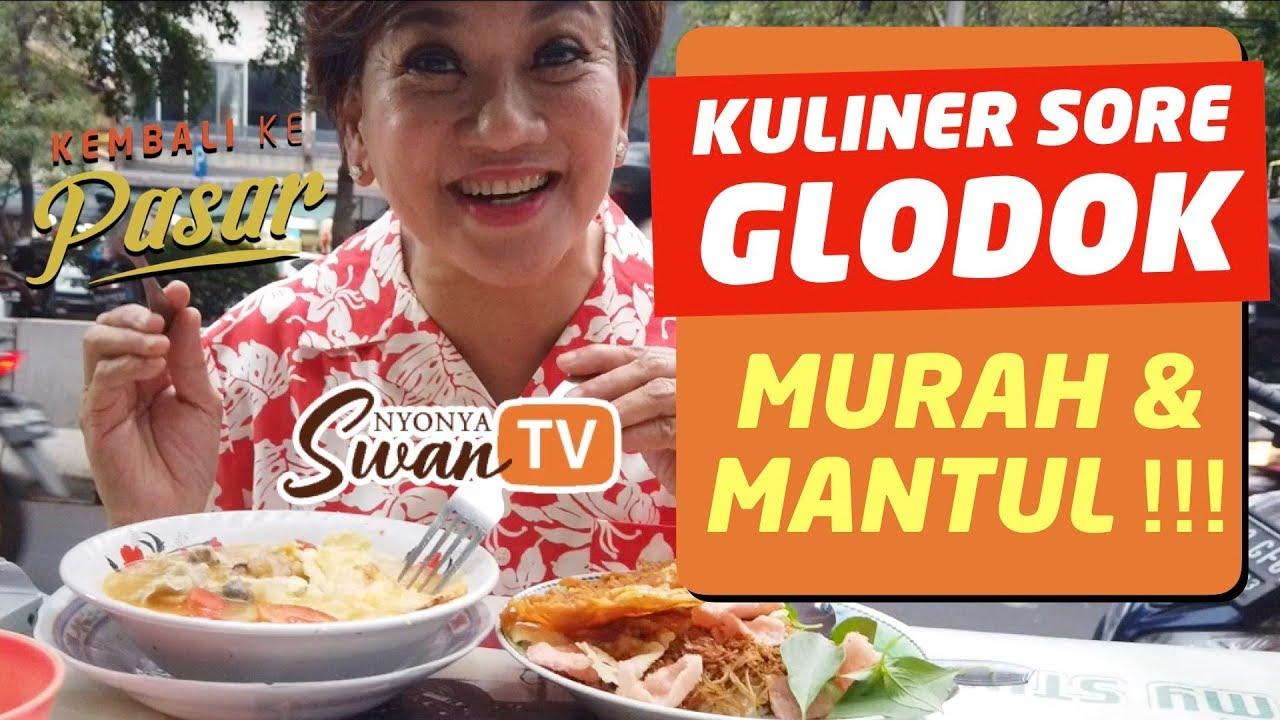 Kuliner Sore Glodok Murah Mantul Yuk Kembali Ke Pasar