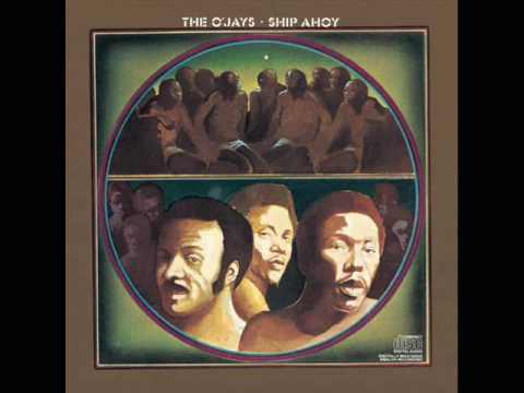 The O'Jays - Ship Ahoy (1973)