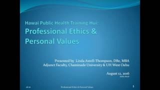 Professional Ethics and Living Your Personal Values