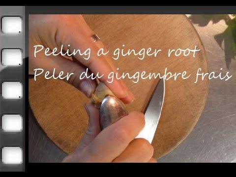 Yapluka ! Peler du gingembre frais * Peeling a ginger root