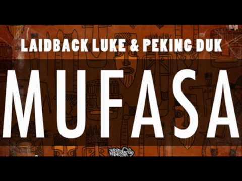 Laidback Luke & Peking Duk -  Mufasa ( Radio Edit )