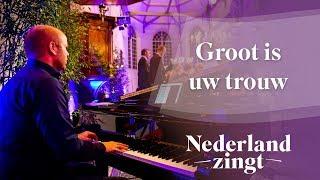 Nederland Zingt: Groot is Uw trouw
