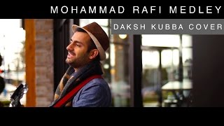 Download Mohammed Rafi Medley | Daksh Kubba Cover | Acoustic Wednesday MP3 song and Music Video