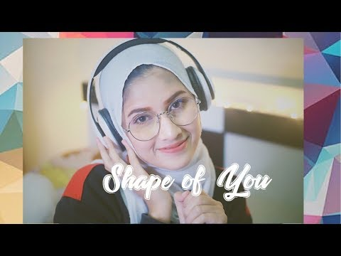 Shape Of You -Cover By Feenie