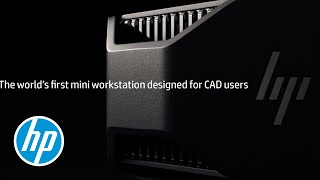 introducing the hp z2 mini the world s first mini workstation designed for cad users
