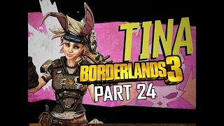 TINY TINA!!! - BORDERLANDS 3 Walkthrough Gameplay Part 24 (Let's Play Commentary)