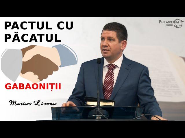 Marius Livanu || PACTUL CU PĂCATUL - Gabaoniții