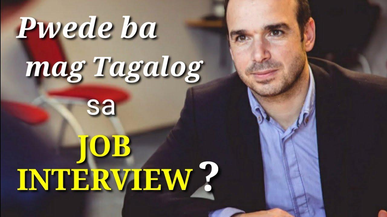 Pwede bang sumagot ng Tagalog sa Job Interview | job ...