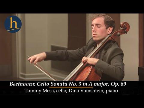 Heifetz 2017:  Beethoven: Cello Sonata No. 3 In A, Op. 69 | Thomas Mesa & Dina Vainshtein