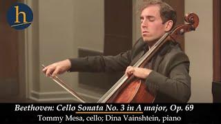 Heifetz 2017:  Beethoven: Cello Sonata No. 3 in A, Op. 69   Thomas Mesa & Dina Vainshtein