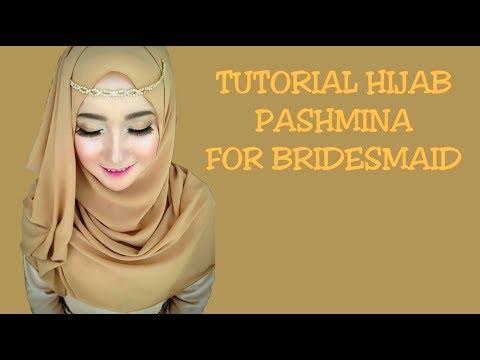 HIJAB TUTORIAL FOR BRIDEMAIDS