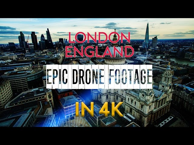 London England   EPIC Drone in 4K!