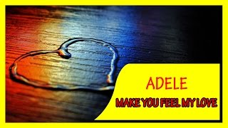 Make you feel my love - ADELE karaoke lyric (no vocal)
