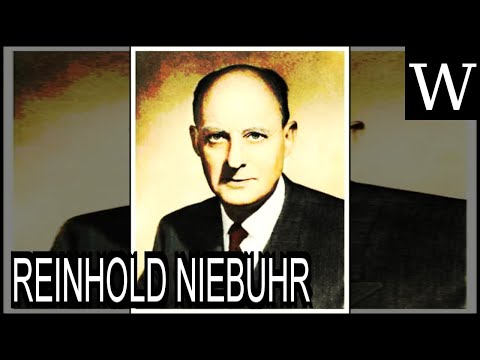 REINHOLD NIEBUHR - WikiVidi Documentary
