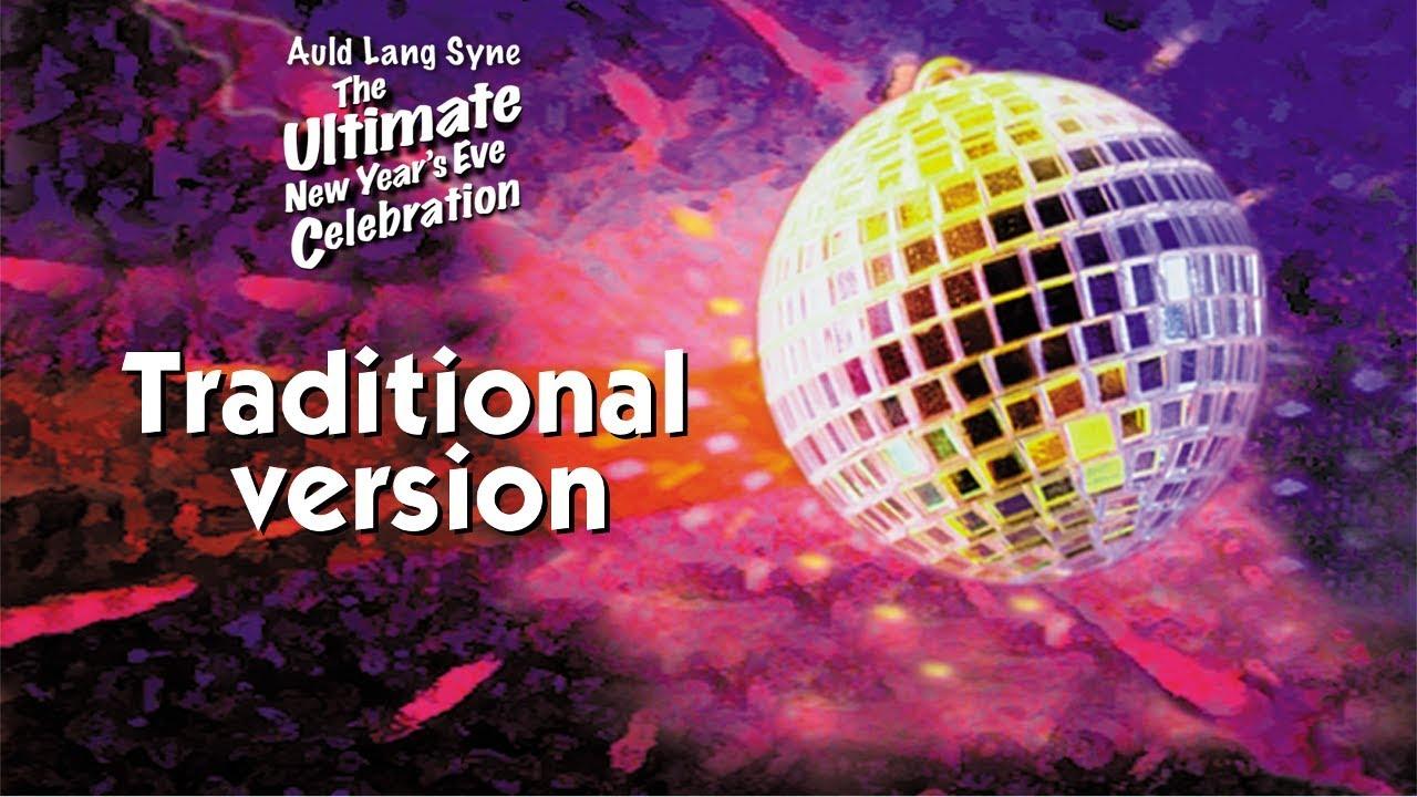 Auld Lang Syne -- Traditional Version with Karaoke Lyrics ...